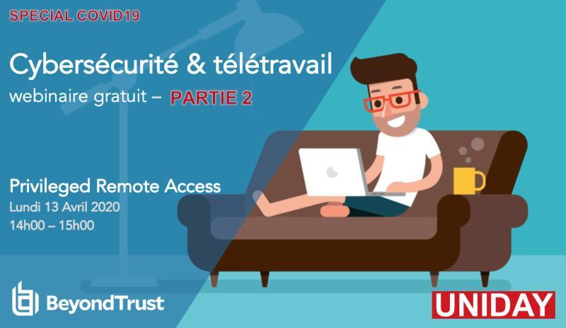 Cybersécurité & télétravail – Partie 2 >> Privileged Remote Access