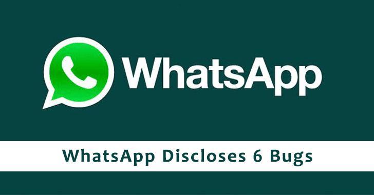 WhatsApp divulgue 6 bogues qui permettent aux attaquants d'exécuter du code à distance
