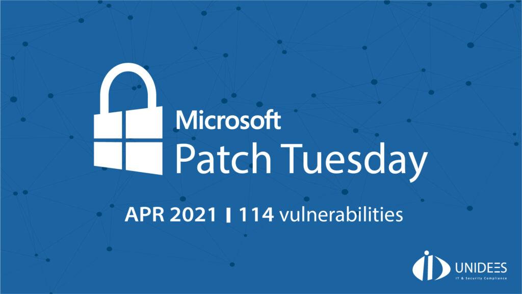 Le patch Tuesday de Avril 2021 de Microsoft a corrigé 114 vulnérabilités